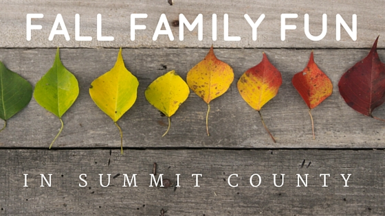 Fall Family Fun in Summit County
